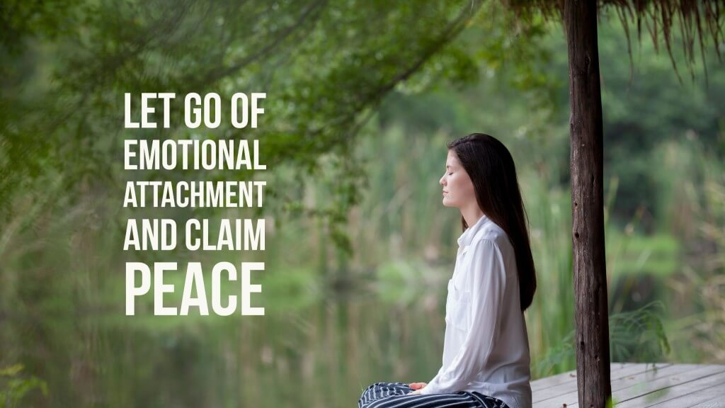 emtional attachment meditation