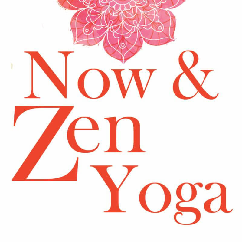 Now and Zen Yoga